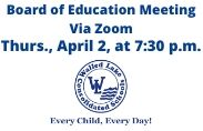 April 2 board of education meeting 7:30 p.m. The public may join this meeting at https://zoom.us/j/491420090