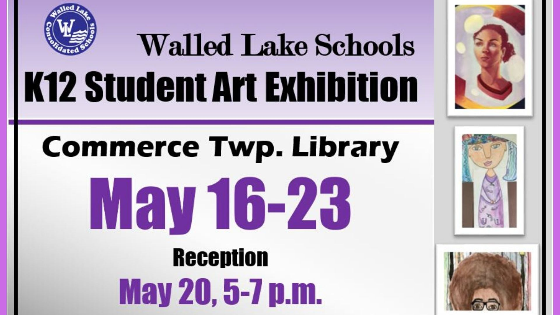 student art exhibition May 16-24 reception May 20 5-7 p.m.