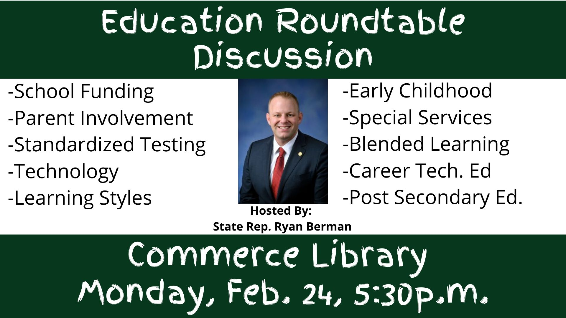 Education Roundtable Commerce Library February 24, 5:30 pm