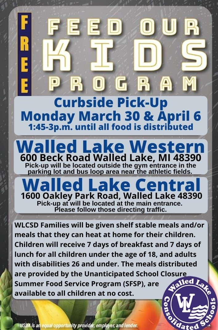 food distribution march 30 and april 6 at walled lake central and waale dlake western 1:45 pm while food supplies last
